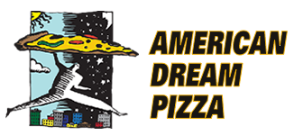 AMERICAN DREAM PIZZA
